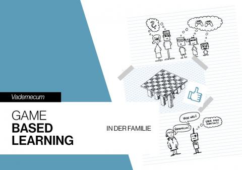 "Titelseite des Booklets ""Vademecum - Game Based Learning in der Familie"""